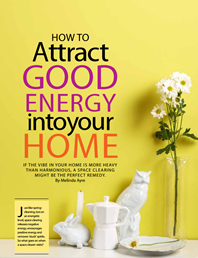 How to attract Good Energy into your home